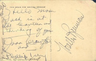 A postcard from Joan to her mother, circa 1944. 'Hello Mom. Jack is at the Canteen and thinking of you.'  Signed by Joan, new husband Phillip Terry, and Walter Brennan.