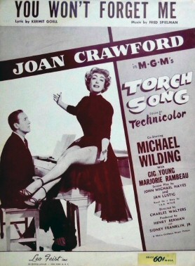 1953. 'Torch Song' sheet music: 'You Won't Forget Me.'