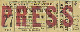 Press ticket for Lux Radio's 'Chained,' July 27, 1936.